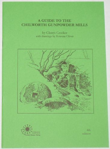 A Guide to the Chilworth Gunpowder Mills, by Glenys Cocker
